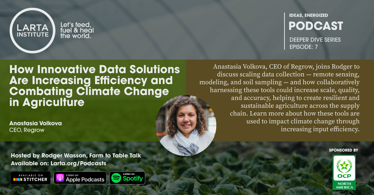 Deeper Dive Episode 7: How Innovative Data Solutions Are Increasing Efficiency and Combating Climate Change in Agriculture